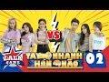 TAY NHANH HƠN NÃO | TẬP 2 : Pinky đụng độ Lê Chi, Cặp đôi Mì Up đối đầu kịch tính | LA LA GAME thumbnail