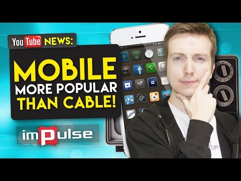 ★ YouTube Has More Viewers On Mobile Alone Than Any Cable Channel! → Impulse