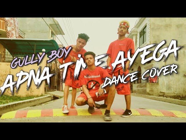 APNA TIME AYEGA | DANCE COVER FT SAJAN,BISHU AND SANGAM |NEPALI DANCERS thumbnail
