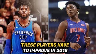 5 Role Players That Must Bounce Back in the 2019 NBA Season