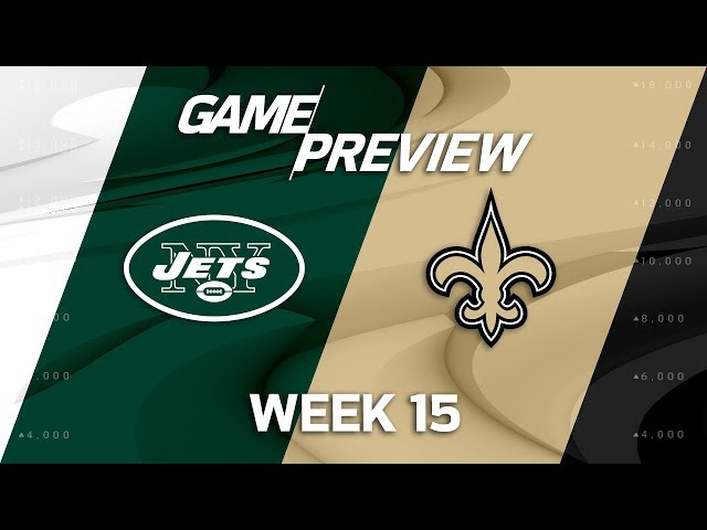New York Jets vs. New Orleans Saints  NFL Week 15 Game Preview  NFL Playbook