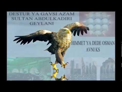 Gavsulazam Abdülkadir Geylani ve Dede Osman Avni (r.ah) hazretlerine methiyye