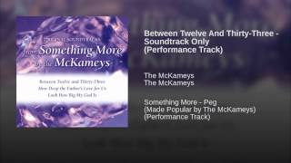 Between Twelve And Thirty-Three - Soundtrack Only (Performance Track)