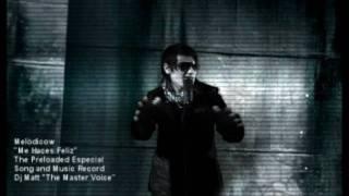 Me haces Feliz , Melodicow  (Official video )
