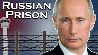 What is the Russian Prison System Like?