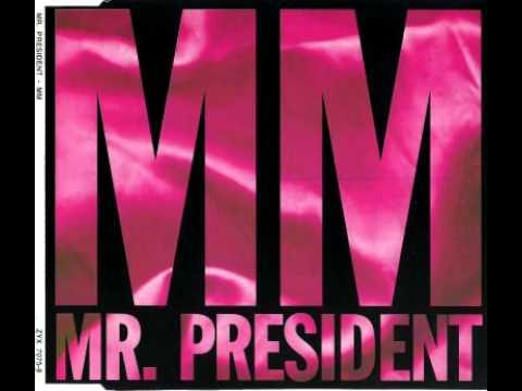 Mr President - MM (Radio Edit, 1993) Marilyn Monroe