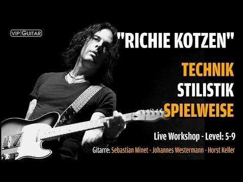 Richie Kotzen: Technik, Stilistik, Spielweise - Live Workshop - mehr in der Beschreibung!