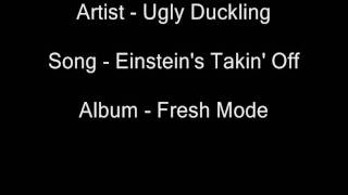 Watch Ugly Duckling Einsteins Takin Off video