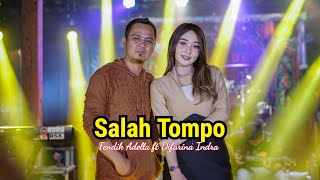 Download lagu Salah Tompo -Fendik ft Difarina Indra - OM ADELLA