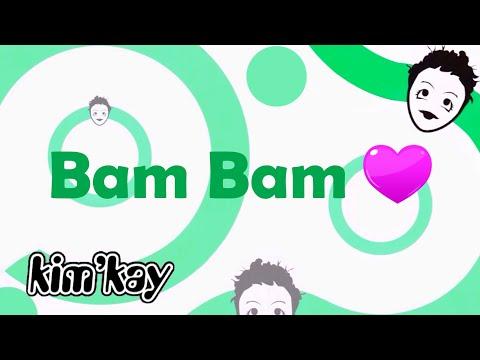 Kim'Kay - Bam Bam (Lyrics)