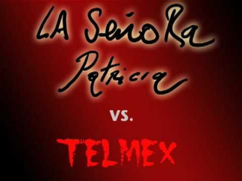 La Señora Patricia vs. Telmex