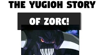 The Yu-gi-oh Story of Zorc!