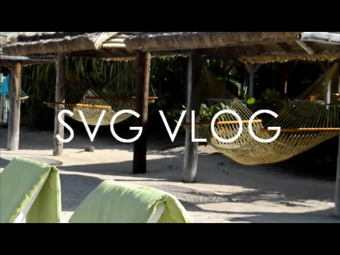 St.Vincent and the Grenadines Vlog