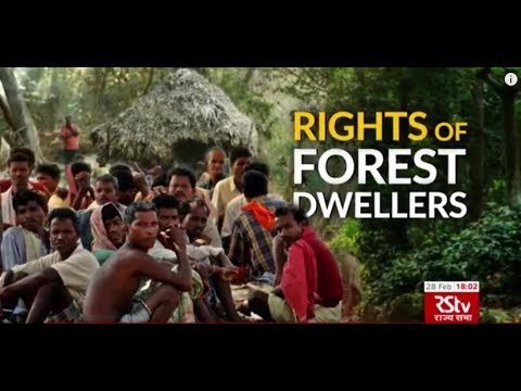 In Depth - Rights of Forest Dwellers