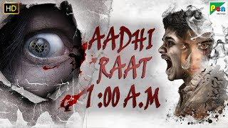 AADHI RAAT 1:00 A.M | Full Horror Hindi Dubbed Movie | Mohan Prasad, Sasvatha