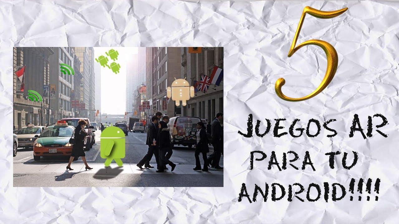 Juegos de Realidad Aumentada Para Android Mejores Juegos Para Android