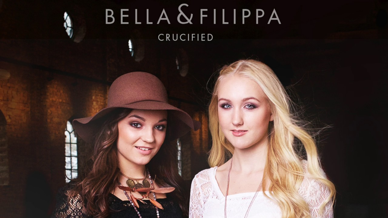 Bella & Filippa - Crucified