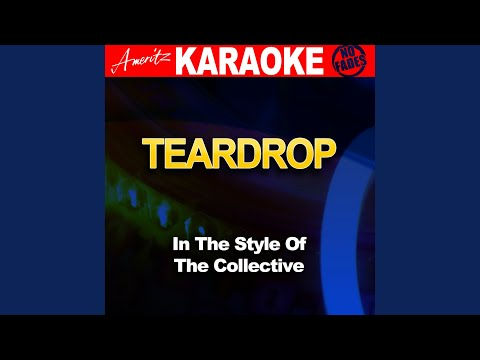 Teardrop (In The Style Of The Collective Feat. Labrinth, Tulisa Contostavlos, Chipmunk, Dot...