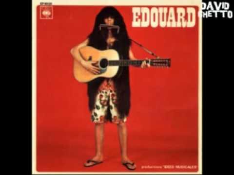 EDOUARD - LES HALLUCINATIONS D'EDOUARD