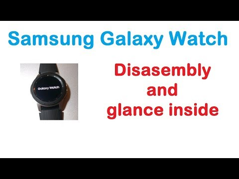 Samsung Galaxy Watch Disassembly