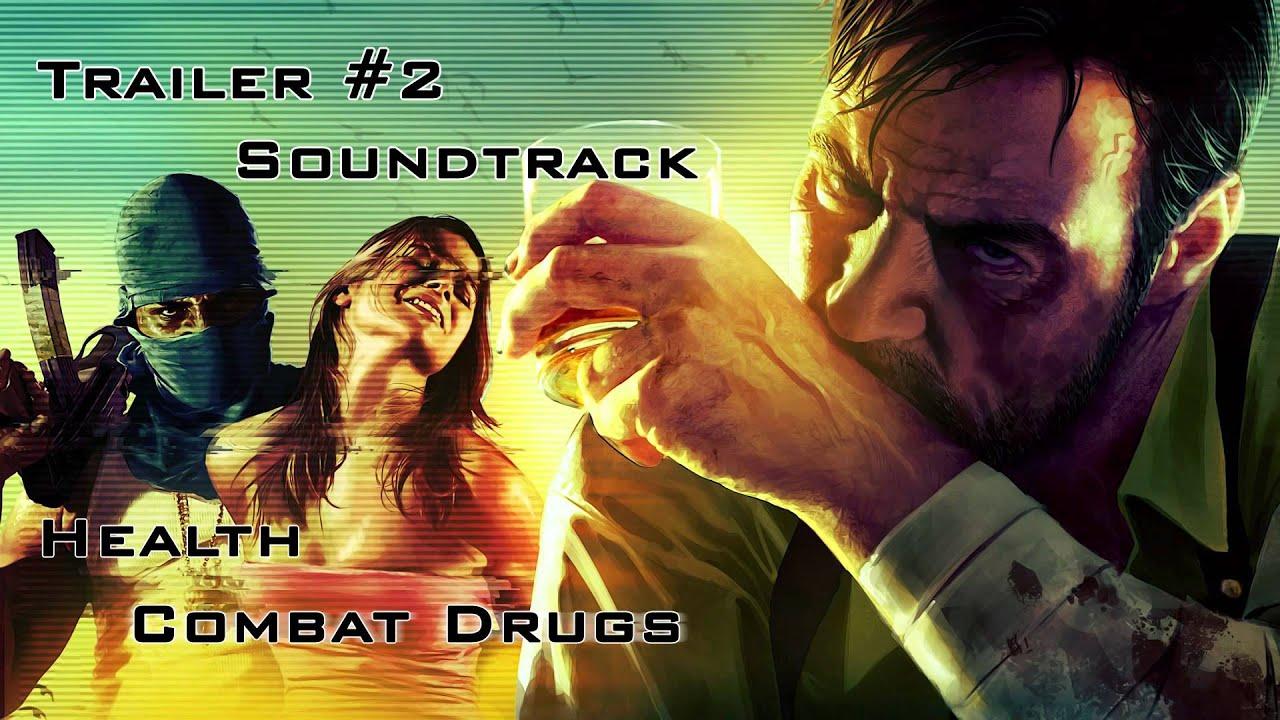 max payne 3 trailer 2 soundtrack quothealth combat drugs