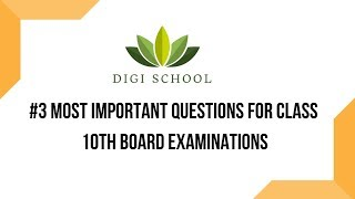 #3 Class 10th Most Important Questions for Board Exams   By Digi School