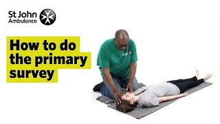 Download How to do the Primary Survey - First Aid Training - St John Ambulance 3Gp Mp4