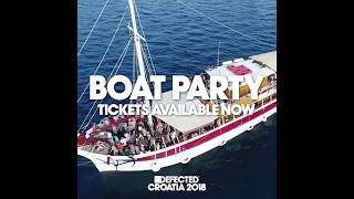 Beatport Boat Party @ Defected Croatia - August 9 - 14