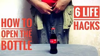 How To Open The Bottle Without An Opener - 6 Life Hacks How To Open The Bottle