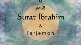 Surat Ibrahim dan Terjemah Indonesia Sheikh Saad Al Ghamdi