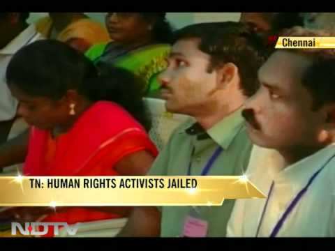 Tamil Nadu: Human rights activists jailed on charges of impersonation