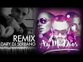AY MI DIOS   CHACAL & YANDEL  Intro Dary DJ Serrano ReMix -