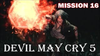 Devil May Cry 5 - Playthrough (Part 17) Mission 16: Diverging Point: Dante