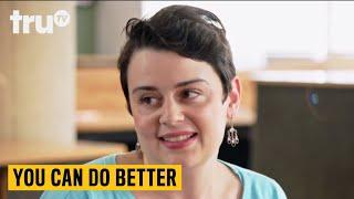 You Can Do Better - Home Ownership Alternatives   truTV