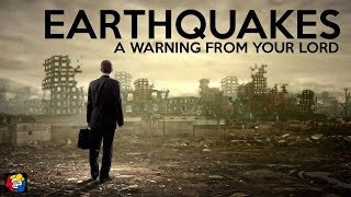 EARTHQUAKES  A WARNING FROM YOUR LORD  POWERFUL REMINDER HD