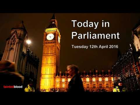 Today in Parliament - BBC Radio 4 - Tuesday April 12th 2016