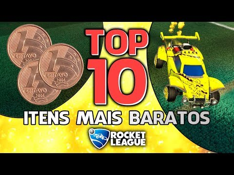 TOP 10 - ITENS MAIS BARATOS DO ROCKET LEAGUE!