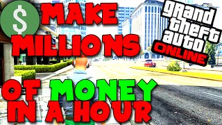 "GTA 5 Money Trick ""HOW TO MAKE MILLIONS IN 1 HOUR"" (Xbox, PS3, Xbox One, PS4, PC) Text Tut"