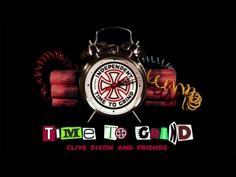 TIME TO GRIND: Clive Dixon & Friends