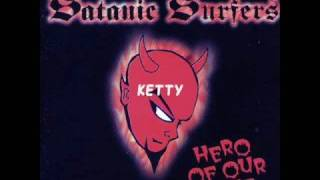 Watch Satanic Surfers Ketty video
