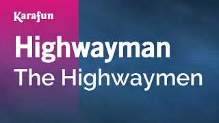 Karaoke Highwayman The Highwaymen