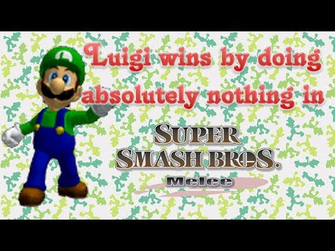 Super Smash Bros. Melee - Luigi wins by doing absolutely nothing