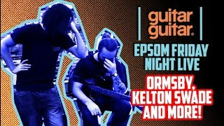 ORMSBY, MUSIC MAN, KELTON SWADE & MORE! - 05.10.18 Friday Night Live @ guitarguitar Epsom
