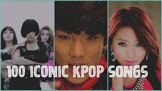 100 ICONIC KPOP SONGS