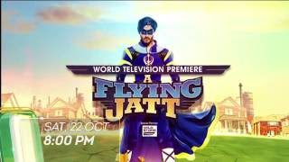 A FLYING JATT - World Television Premiere