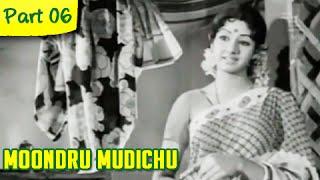 Moondru Mudichu - 6/12 - Rajnikanth, Sridevi, Kamal Haasan - Super Hit Romantic Movie