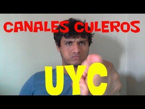 Canales Culerisimos! Hoy Youtuber Nueva Generacion!