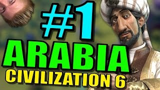 Civilization 6: Arabia Gameplay | Civ 6 Let's Play | Part 1 - Leader Saladin Strategy