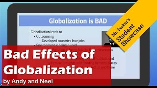 The Bad Effects of Globalization