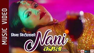 "Nani Kamala ""नानी कमला"" - New Nepali Song 2019 || Ft. Rudra G.M., Muna || Rudra G.M., Meena Niraula"